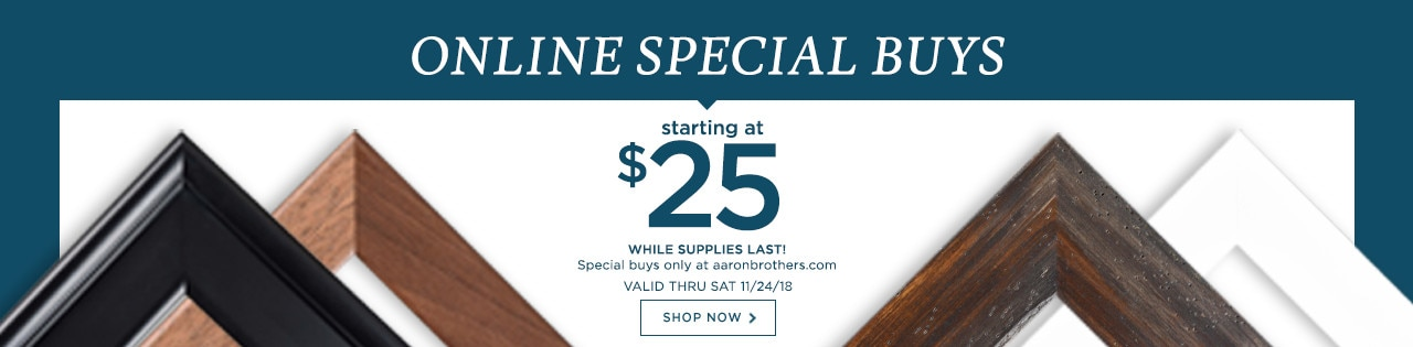Shop online special buys starting at $25